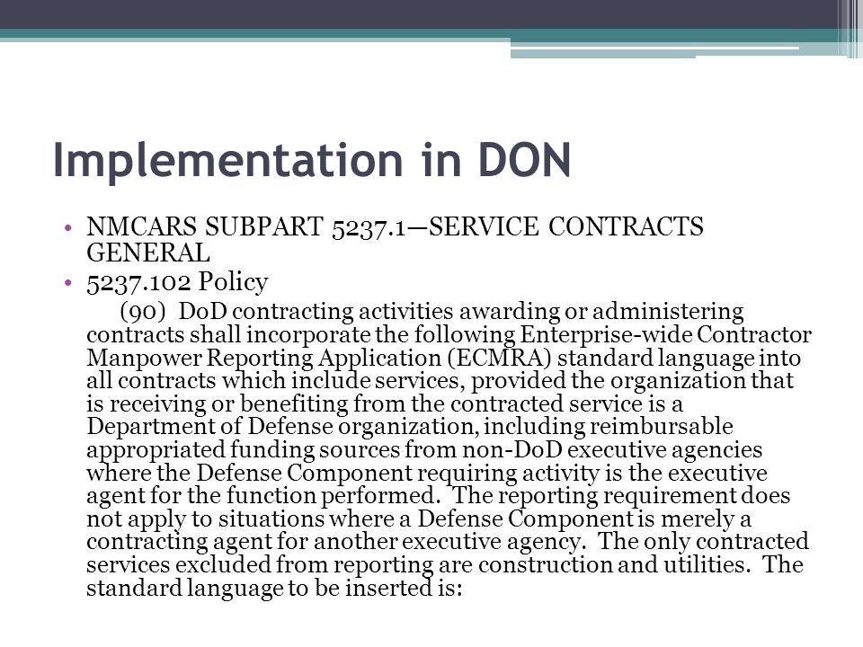 Implementation in DON NMCARS SUBPART —SERVICE CONTRACTS GENERAL