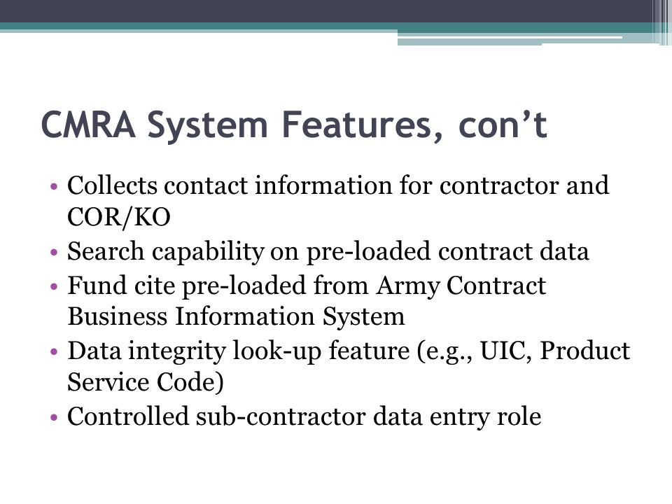 CMRA System Features, con't