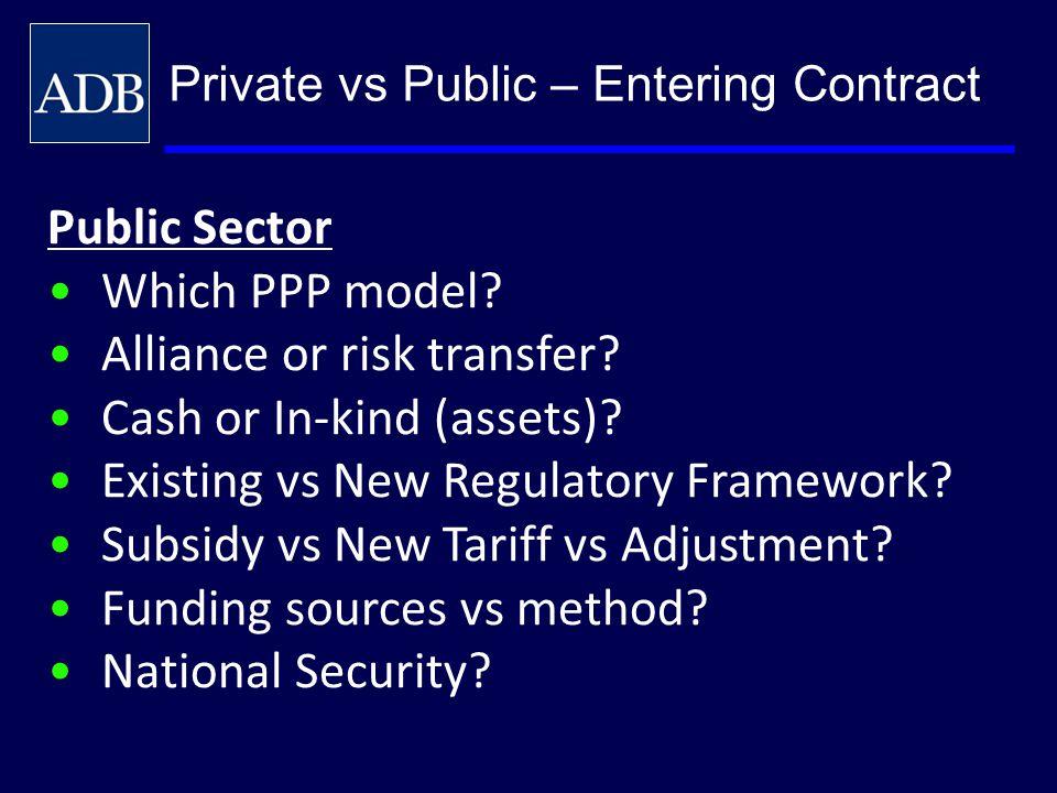 Alliance or risk transfer Cash or In-kind (assets)