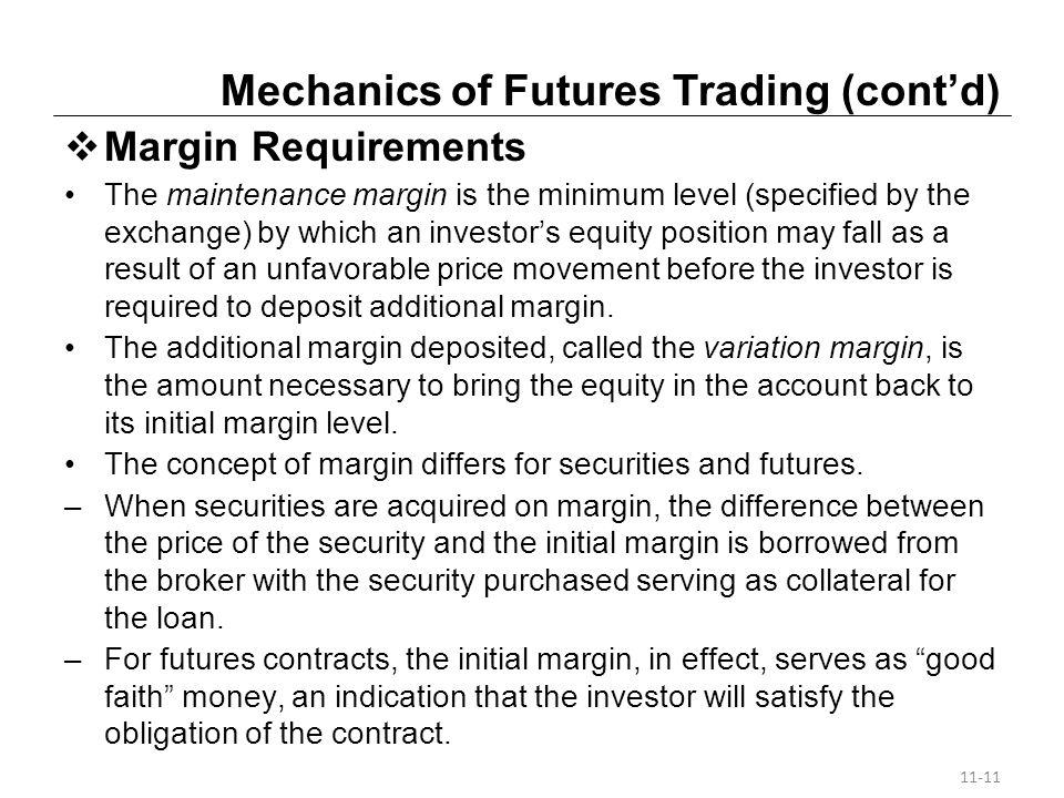 Mechanics of Futures Trading (cont'd)