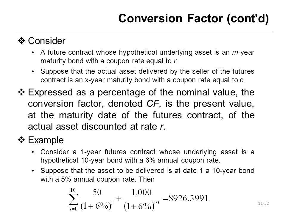 Conversion Factor (cont d)