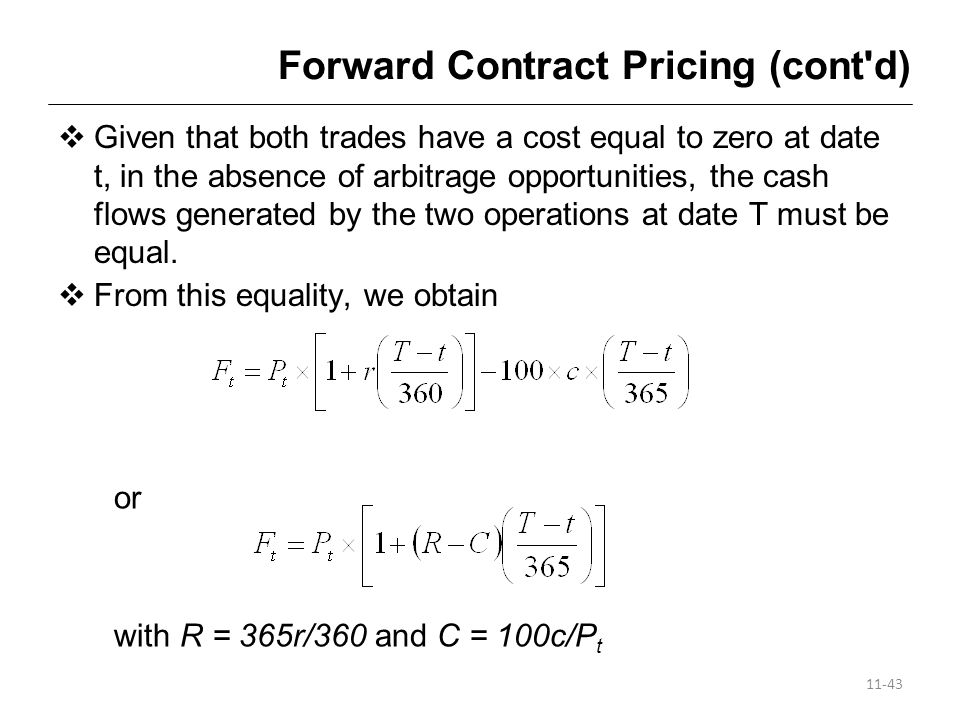 Forward Contract Pricing (cont d)