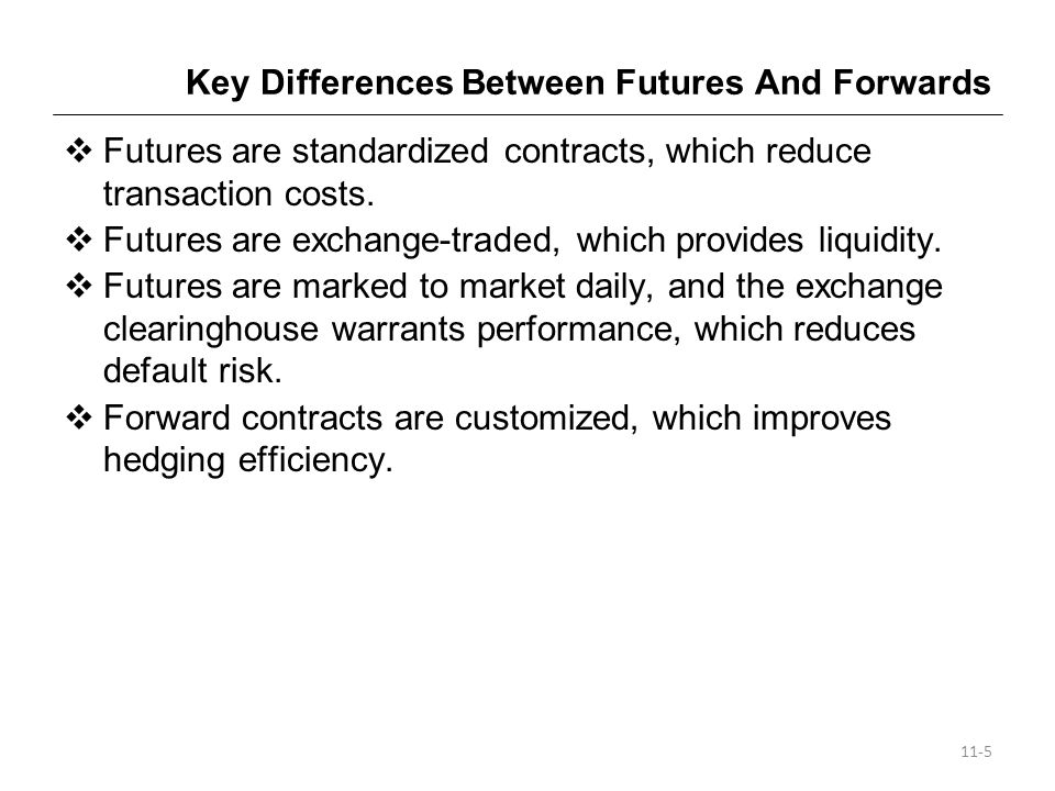 Key Differences Between Futures And Forwards