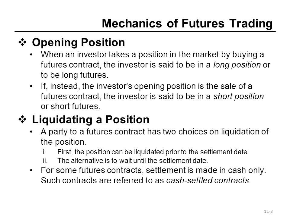 Mechanics of Futures Trading