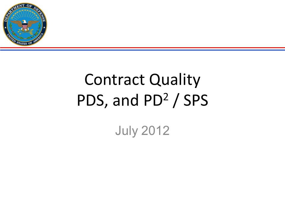 Contract Quality PDS, and PD2 / SPS
