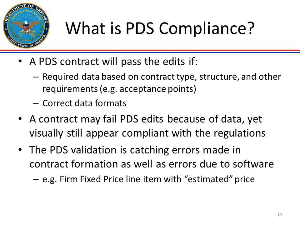 What is PDS Compliance A PDS contract will pass the edits if: