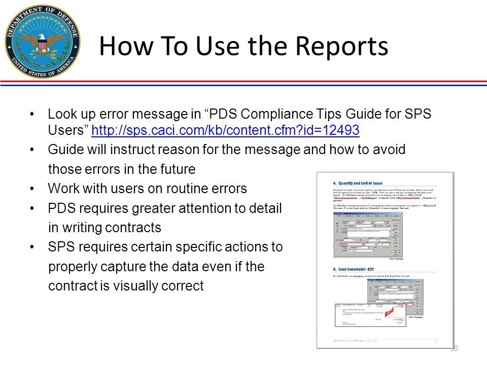 How To Use the Reports Look up error message in PDS Compliance Tips Guide for SPS Users http://sps.caci.com/kb/content.cfm id=12493.