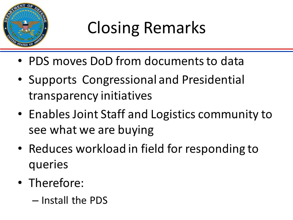 Closing Remarks PDS moves DoD from documents to data
