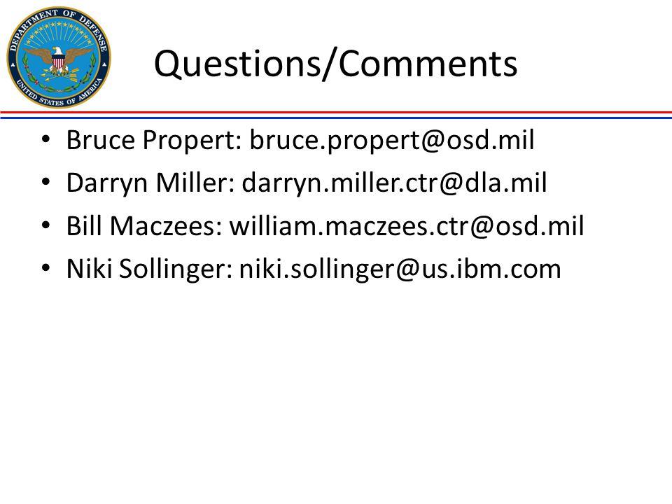 Questions/Comments Bruce Propert: bruce.propert@osd.mil