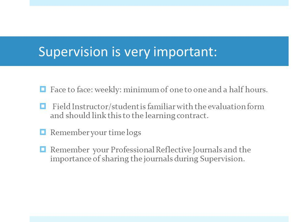 Supervision is very important: