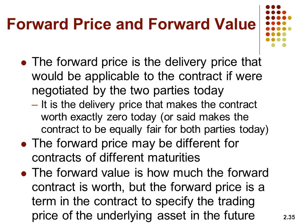 Forward Price and Forward Value