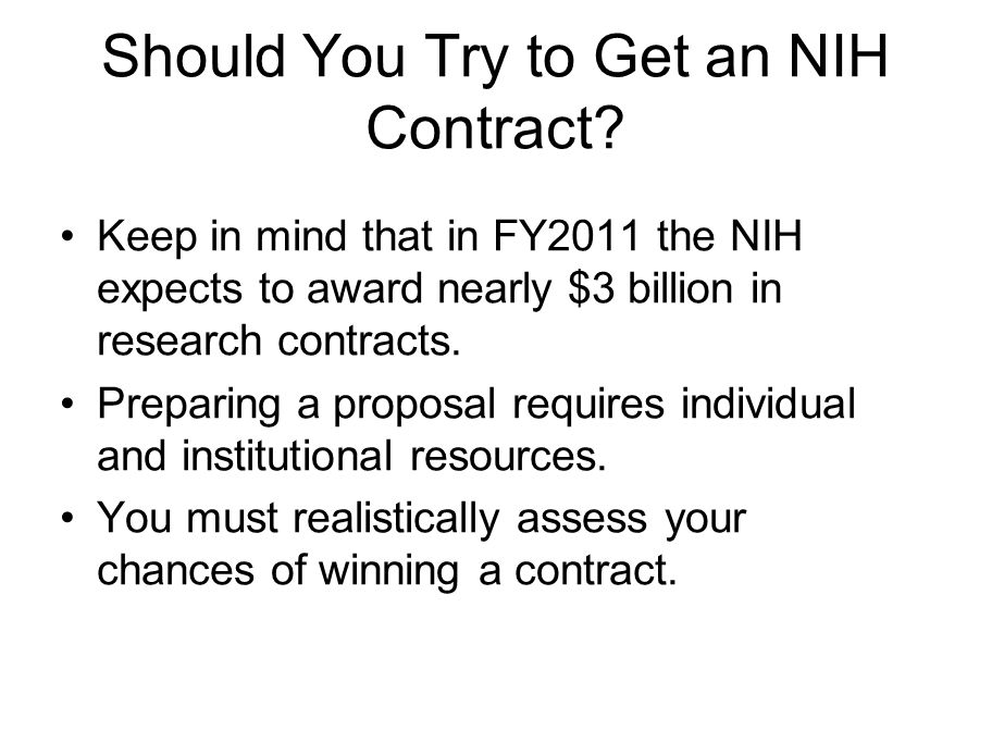 Should You Try to Get an NIH Contract