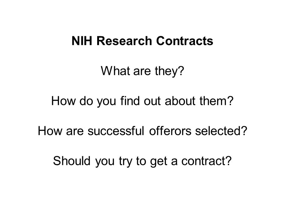 NIH Research Contracts What are they. How do you find out about them