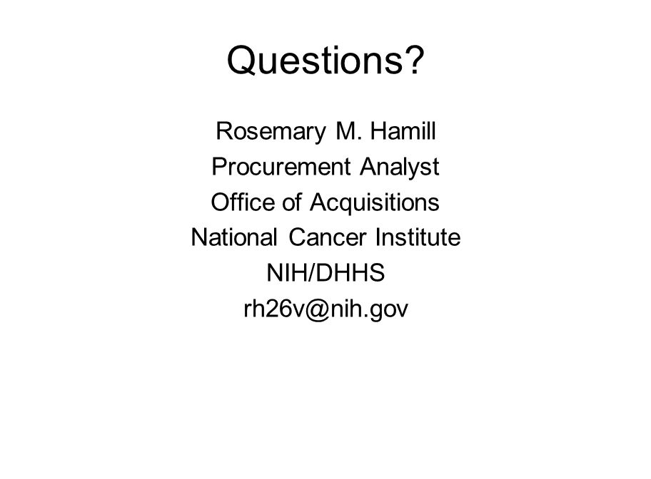 Questions Rosemary M. Hamill Procurement Analyst
