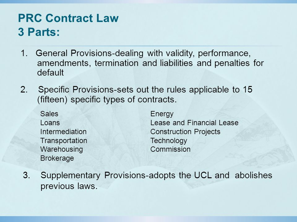 PRC Contract Law 3 Parts: