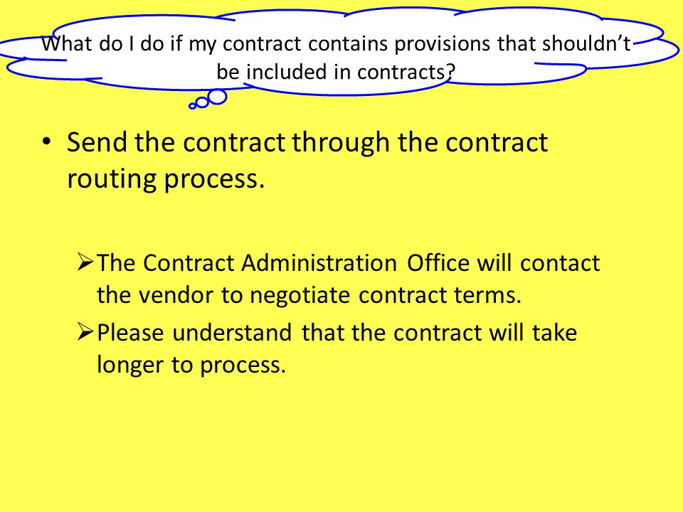 Send the contract through the contract routing process.
