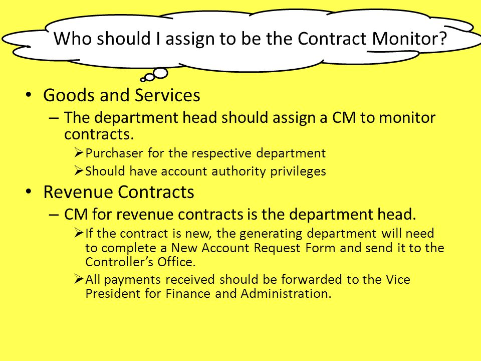 Who should I assign to be the Contract Monitor