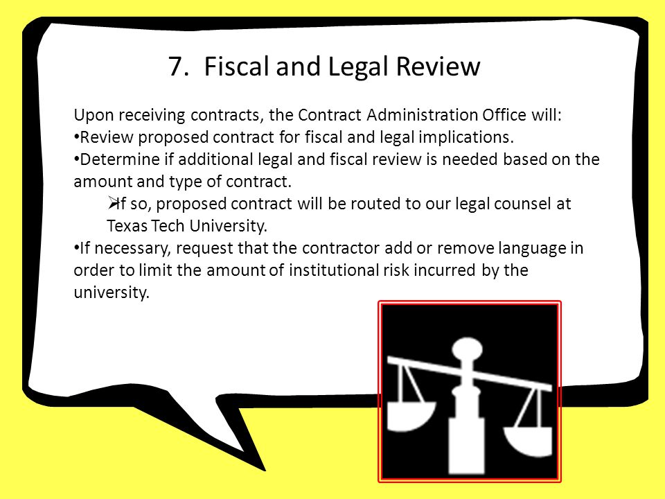 7. Fiscal and Legal Review