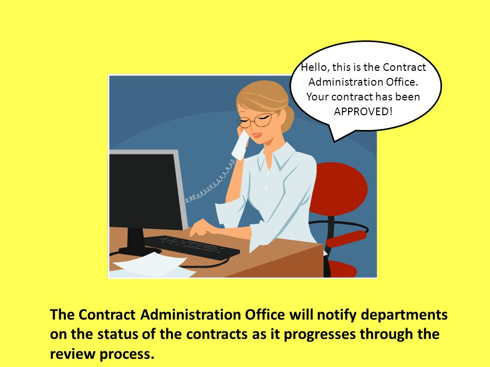 Hello, this is the Contract Administration Office