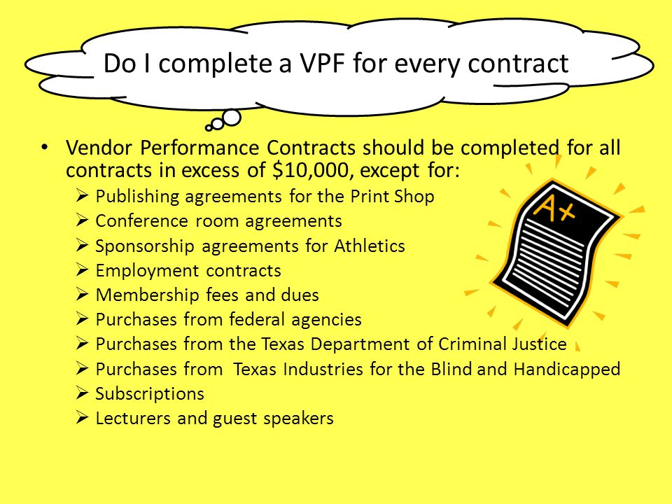 Do I complete a VPF for every contract