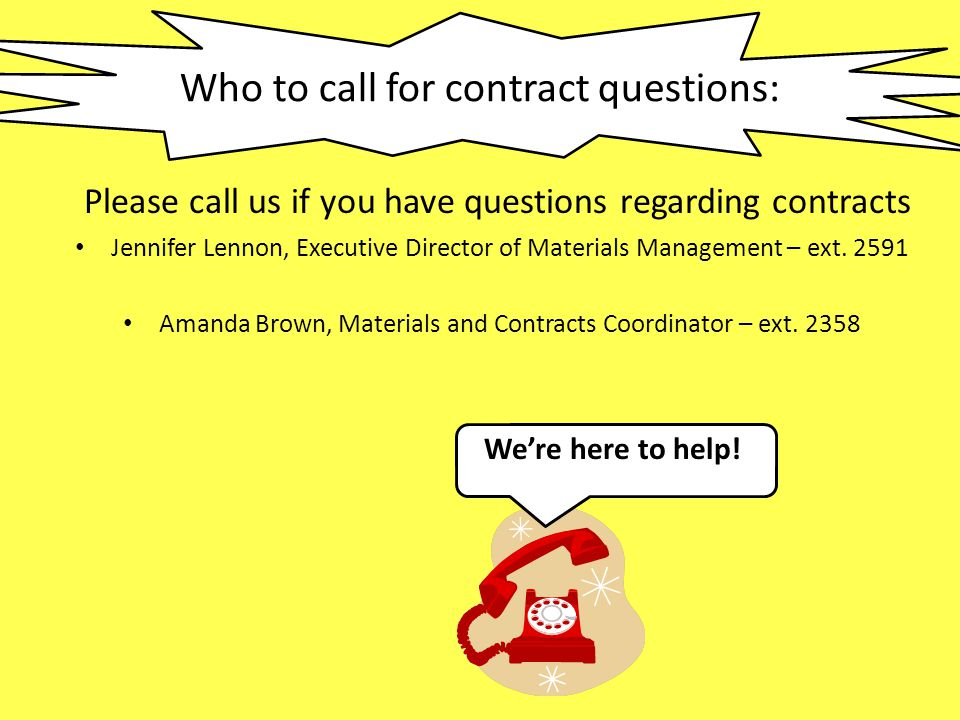 Who to call for contract questions: