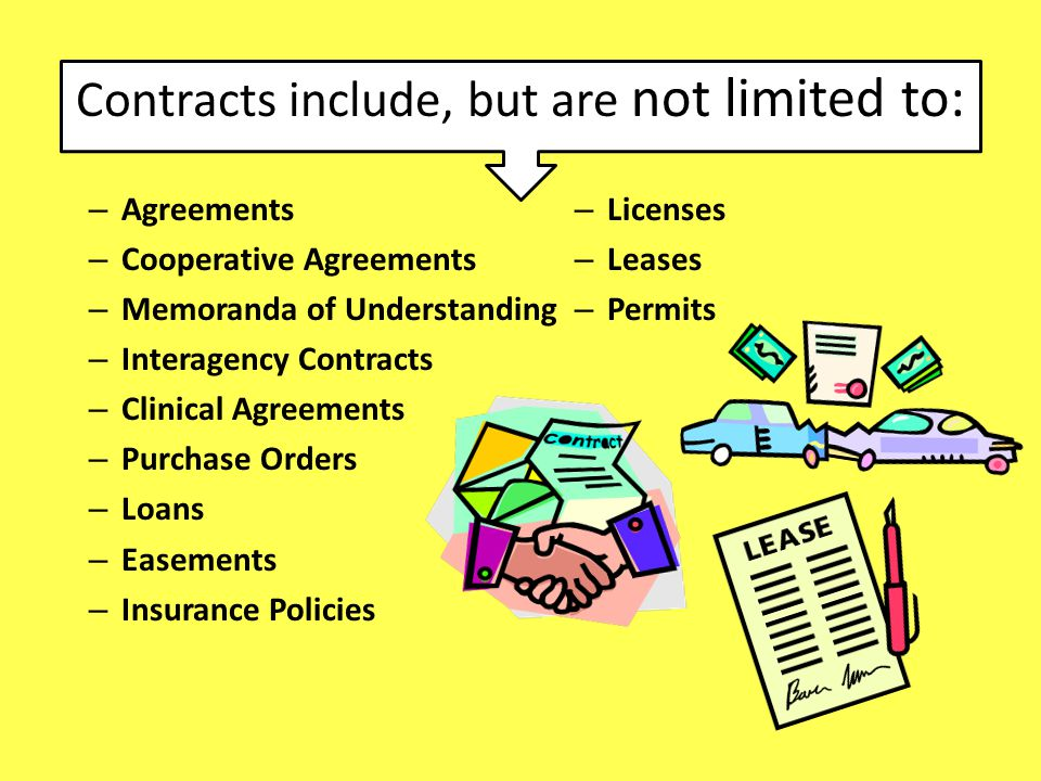 Contracts include, but are not limited to: