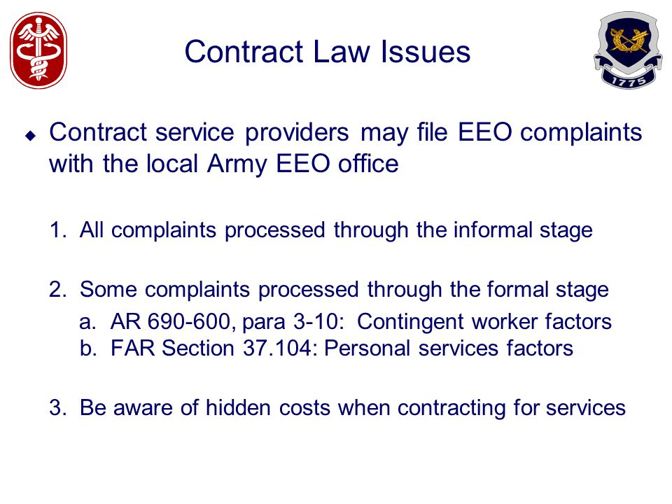 Contract Law Issues Contract service providers may file EEO complaints with the local Army EEO office.