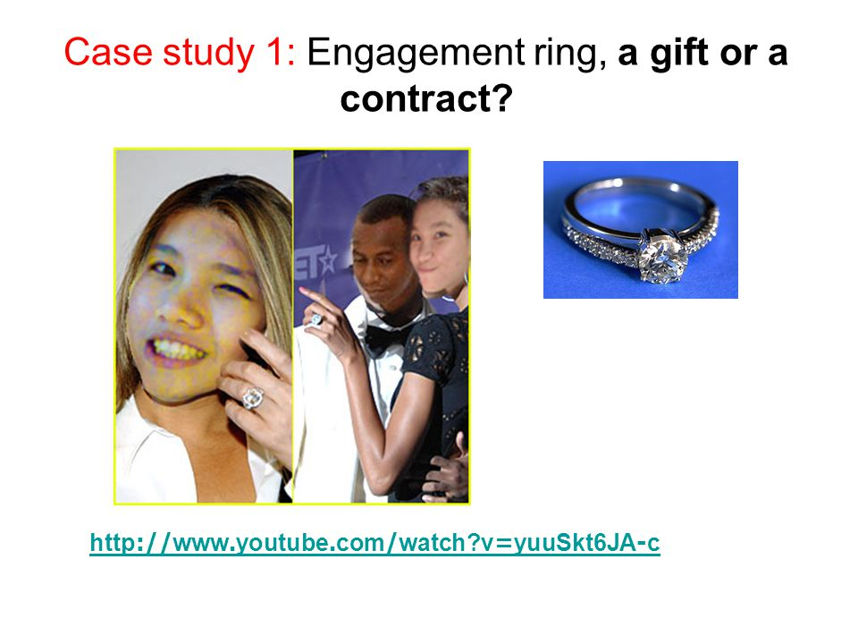 Case study 1: Engagement ring, a gift or a contract