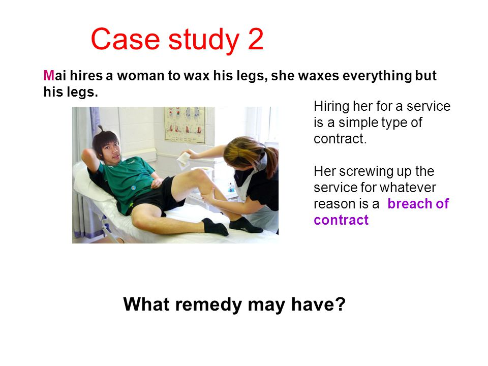 Case study 2 What remedy may have