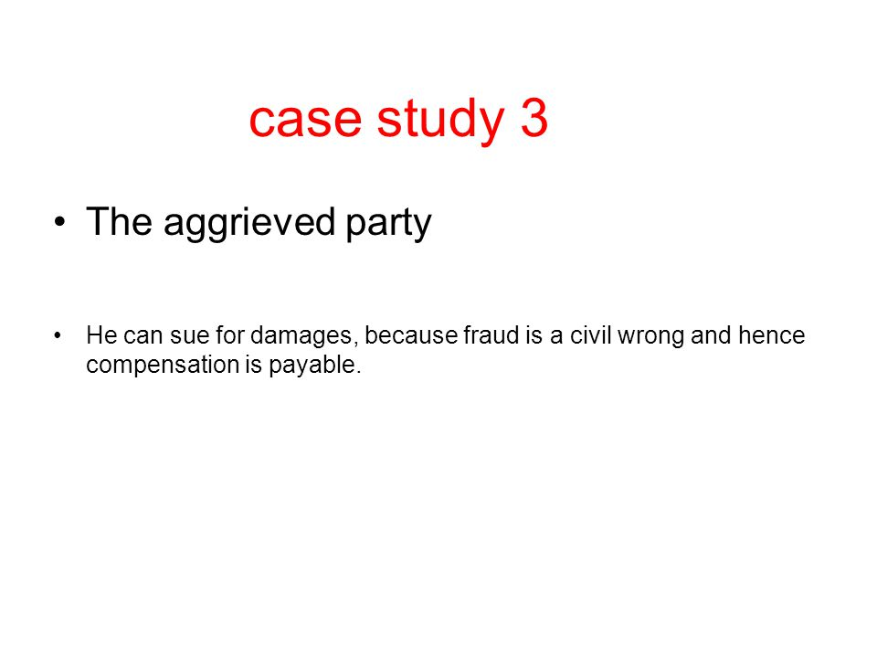 case study 3 The aggrieved party