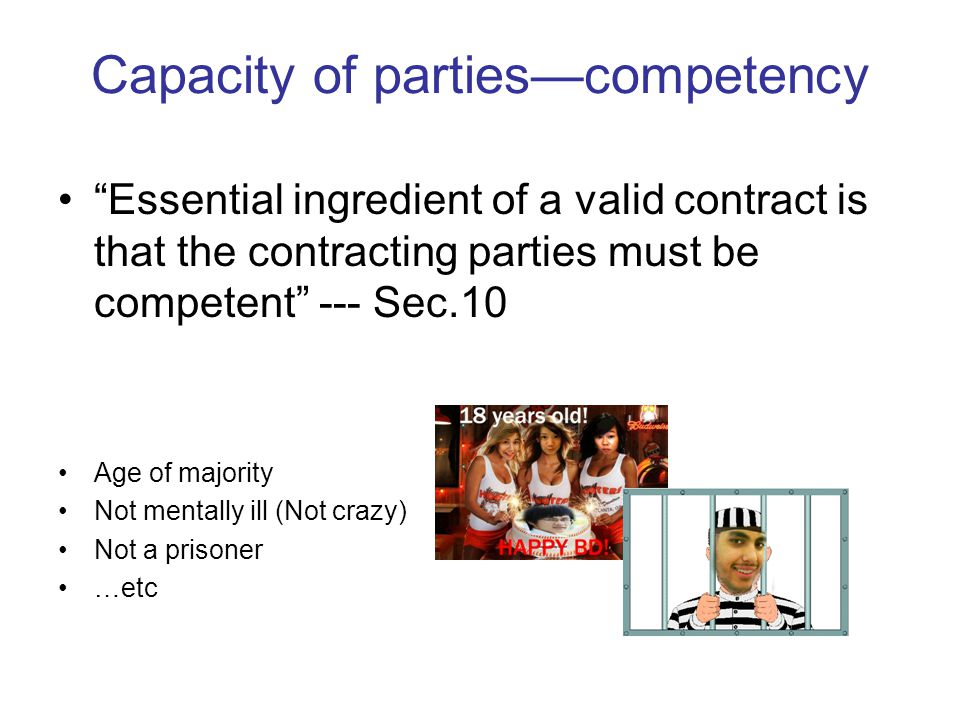 Capacity of parties—competency