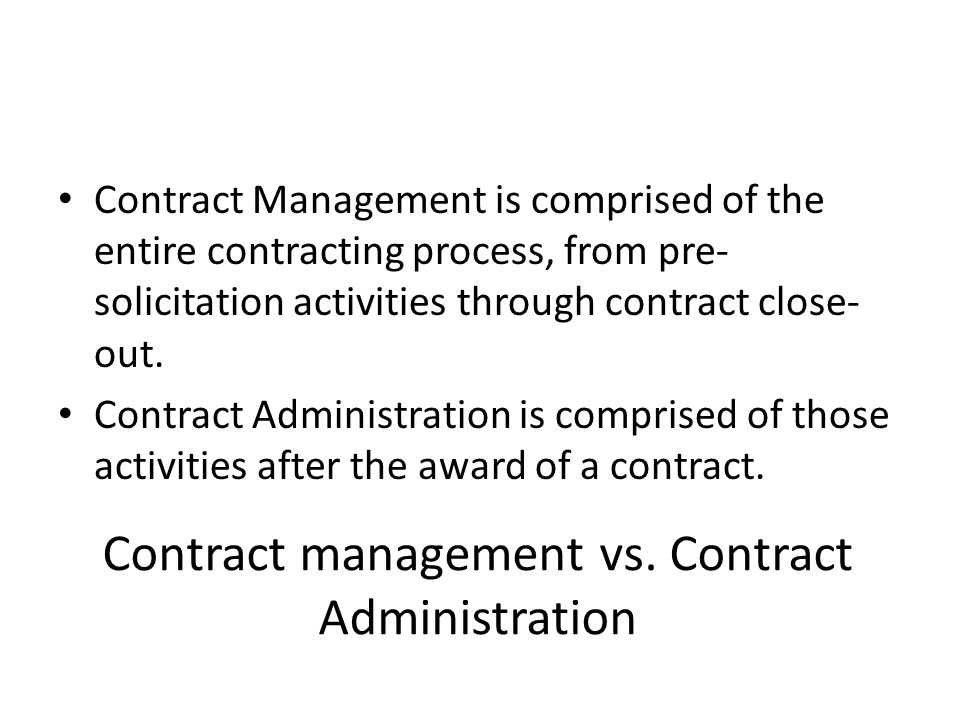 Contract management vs. Contract Administration