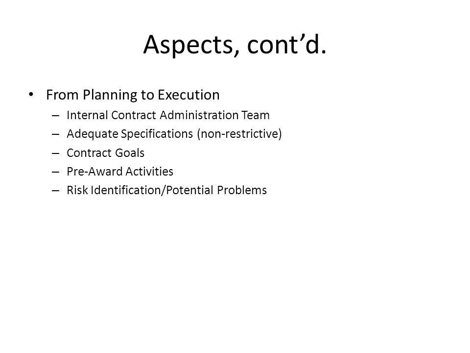 Aspects, cont'd. From Planning to Execution