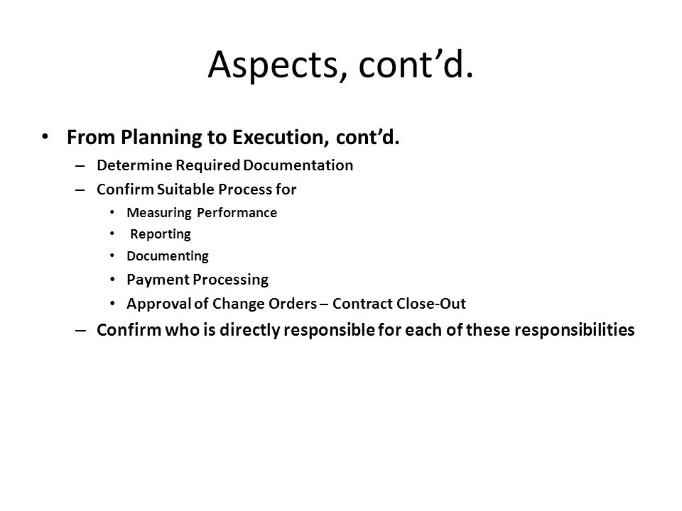 Aspects, cont'd. From Planning to Execution, cont'd.
