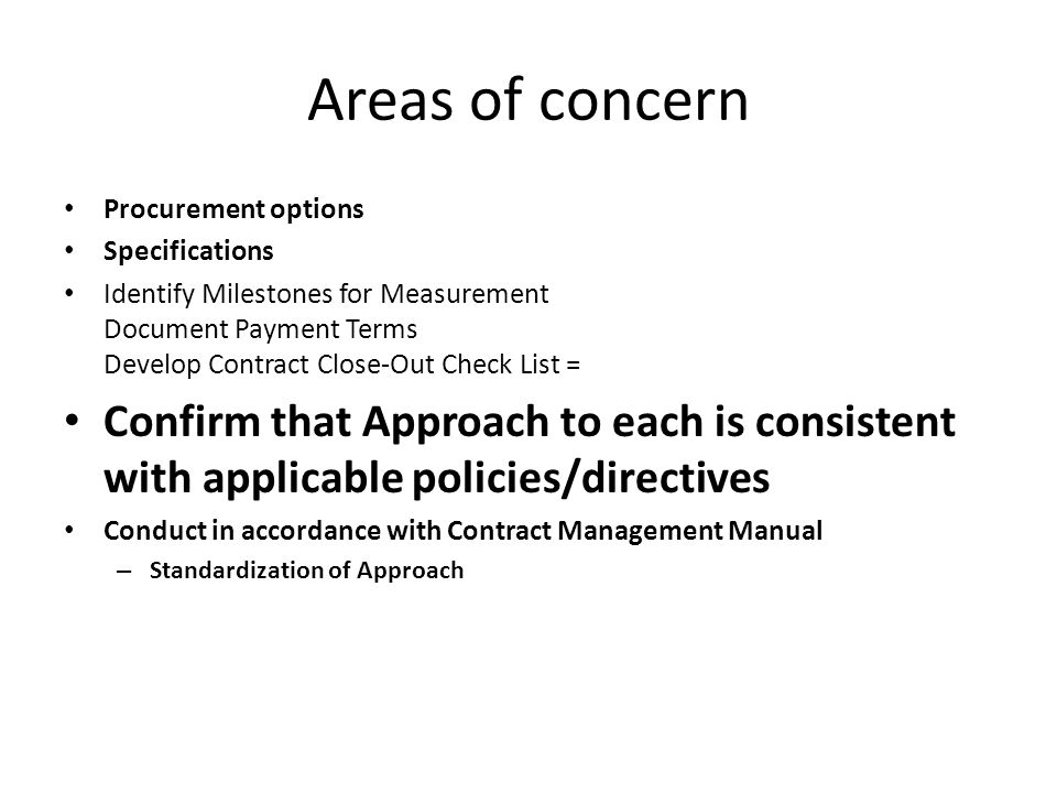 Areas of concern Procurement options. Specifications.