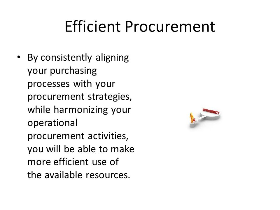 Efficient Procurement