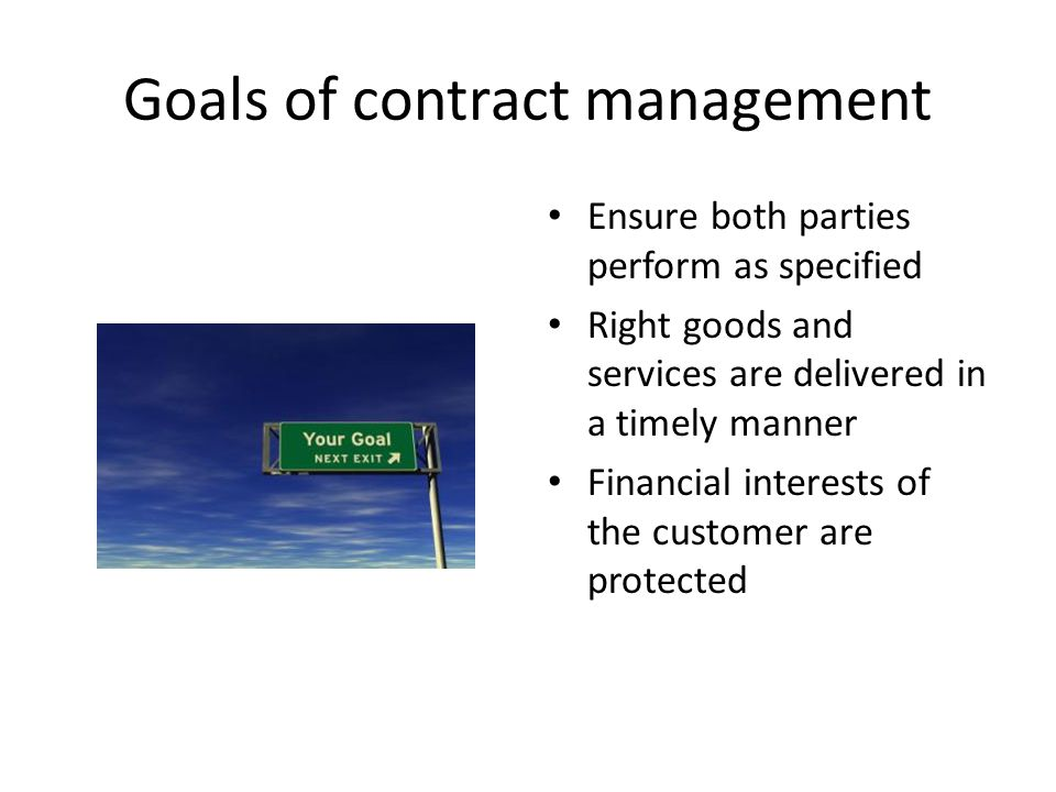 Goals of contract management