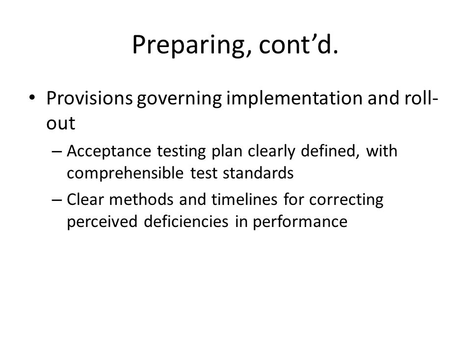 Preparing, cont'd. Provisions governing implementation and roll-out