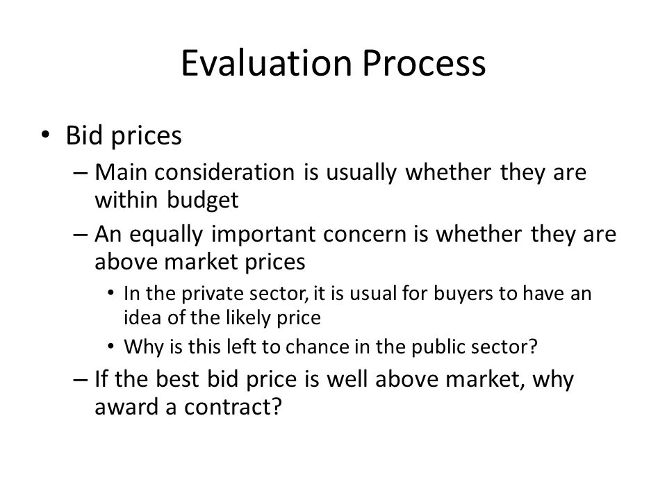 Evaluation Process Bid prices