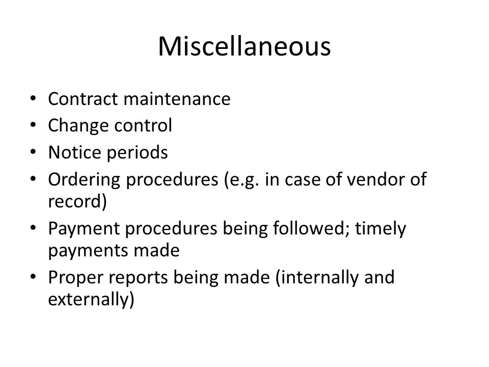 Miscellaneous Contract maintenance Change control Notice periods