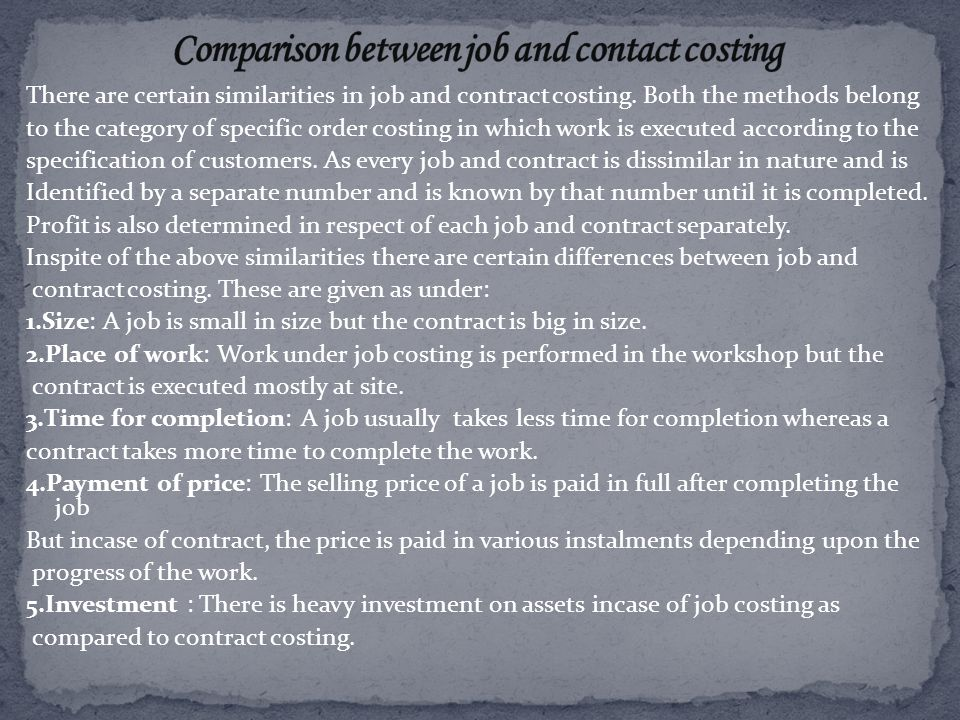 Comparison between job and contact costing