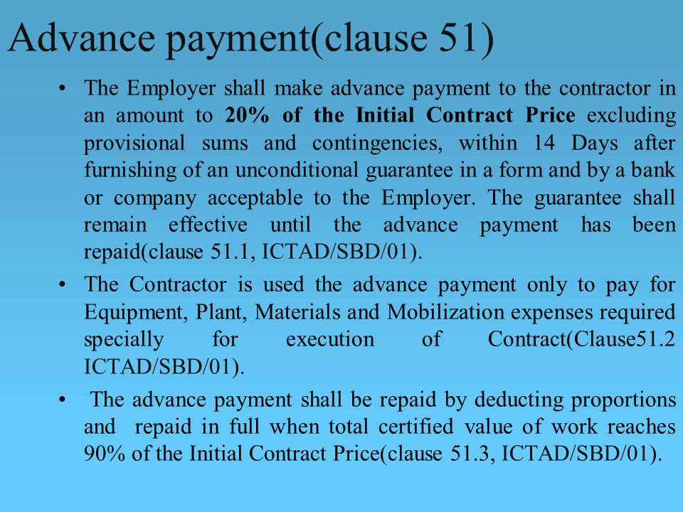 Advance payment(clause 51)