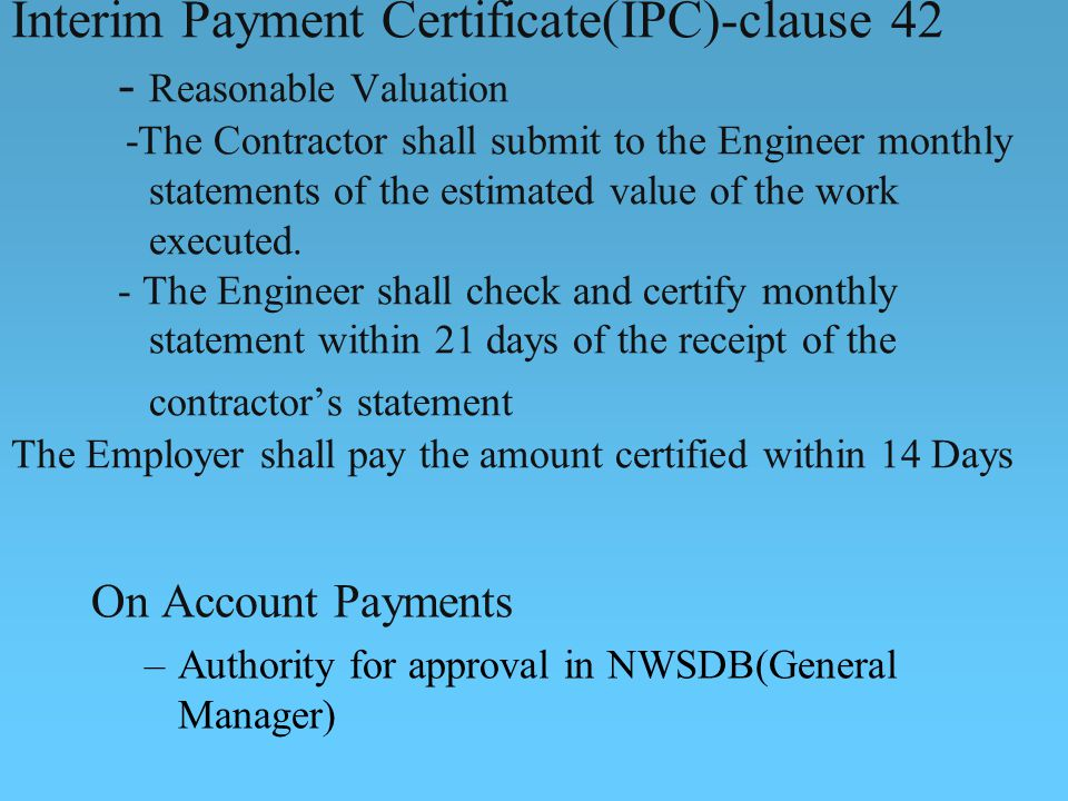 Interim Payment Certificate(IPC)-clause 42