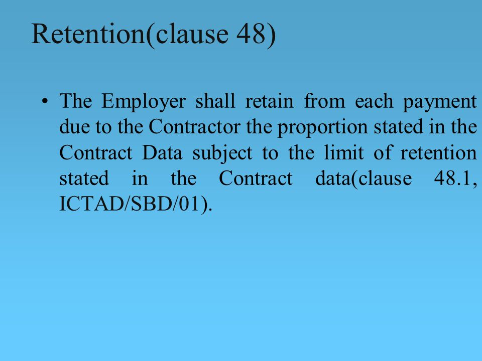 Retention(clause 48)