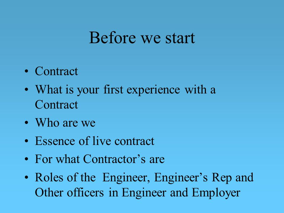 Before we start Contract What is your first experience with a Contract