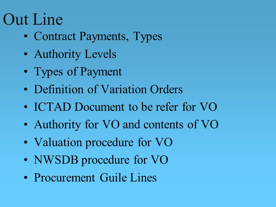 Out Line Contract Payments, Types Authority Levels Types of Payment