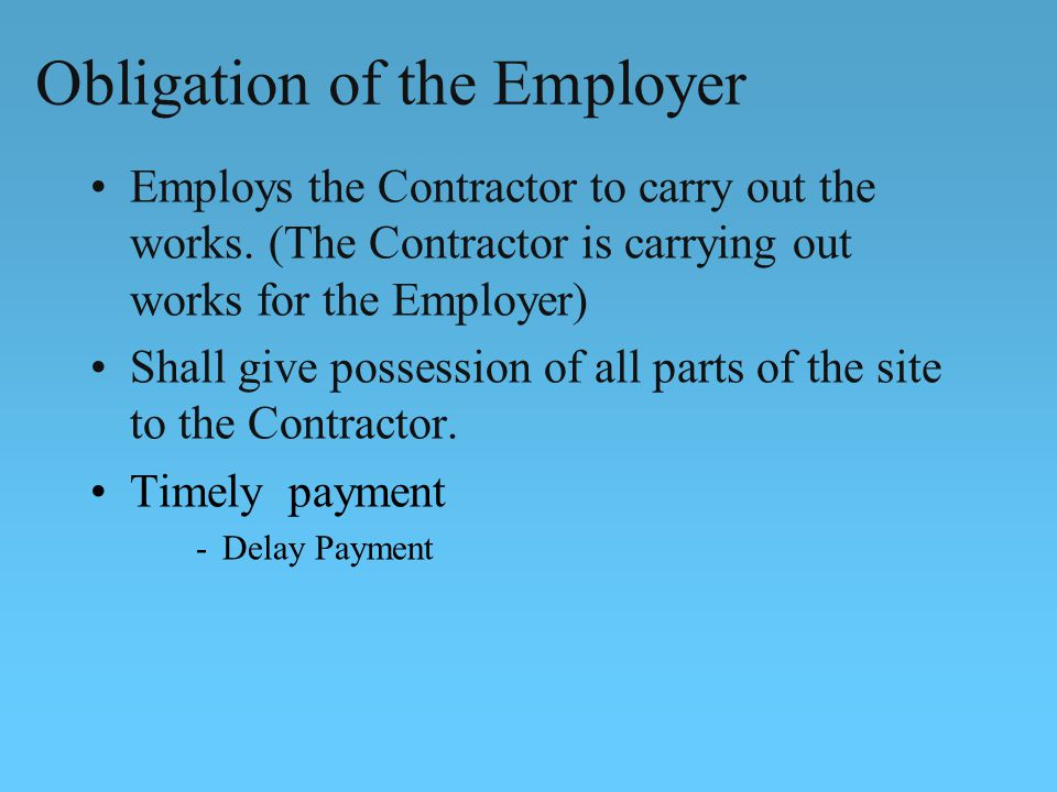 Obligation of the Employer