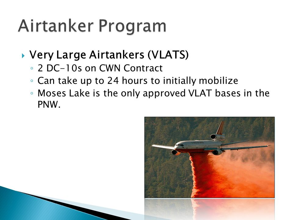 Airtanker Program Very Large Airtankers (VLATS)
