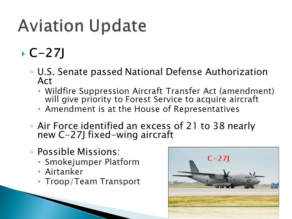 Aviation Update C-27J. U.S. Senate passed National Defense Authorization Act.