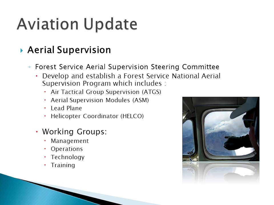 Aviation Update Aerial Supervision Working Groups: